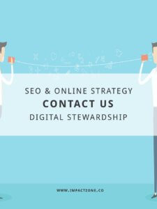 Contact Impact Zone Consultancy for SEO, Digital Strategy, Online Strategy, and Digital Stewardship